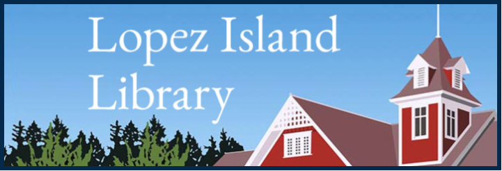 lopez island library booksale circulation research resource readership loans musical instruments