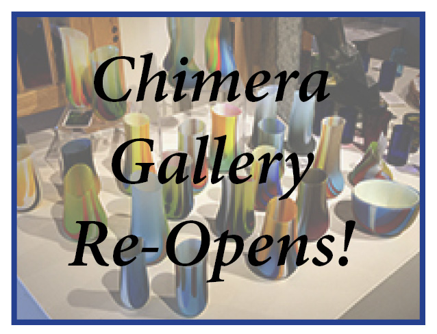 Chimera Gallery Re-Opens
